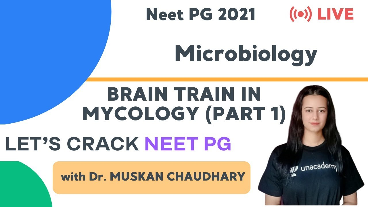 Download Brain Train in Mycology (Part 1)   NEET PG Microbiology   Target NEET PG 2021   Dr. Muskan Chaudhary