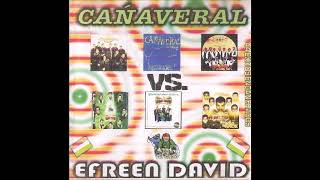 Cañaveral Vs Efren David