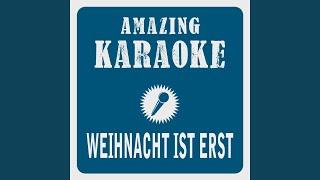 Weihnacht ist erst, wenn du bei mir bist (Karaoke Version) (Originally Performed By...