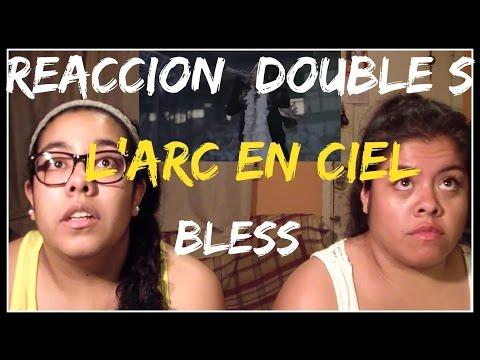 [REACTION] L'ARC EN CIEL BLESS