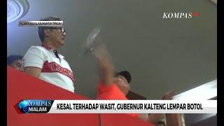 Kesal ke Wasit, Gubernur Kalteng Lempar Botol