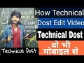 How To Edit Videos Like Technical Dost With Mobile Full Explained