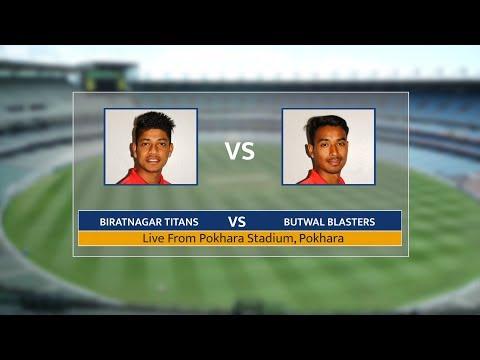 POKHARA PREMIER LEAGUE (PPL) LIVE : BIRATNAGAR TITANS VS BUTWAL BLASTERS   9th Match   PART 2
