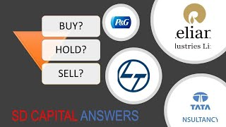 TCS, Reliance, L&T - Buy? Hold? Sell?