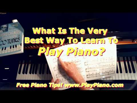 The Very Best Way To Learn Piano