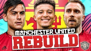 REBUILDING MANCHESTER UNITED!!! FIFA 20 Career Mode