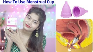 How to Use Menstrual Cup? How to insert & Remove it | Is It Safe?