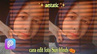 Cara Edit Foto Avatan || Efek Sun Blinds Foto Aesthetic🌻✨DI ANDROID✨
