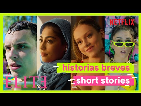 Élite | Historias Breves Tráiler | Netflix