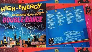 HIGH-ENERGY DOUBLE DANCE ⚡ Volume 1 (80 Mins Non-Stop Mix) 2LP Various Artists 1984