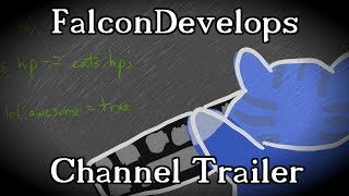 FalconDevelops Channel Trailer | Warrior Cats, Game Design, & More!