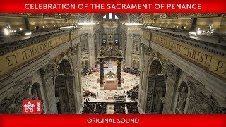 Pope Francis - Celebration of the Sacrament of Penance 2018-03-09