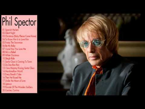 Phil Spector Greatest Hits playlist || Best Songs Of Phil Spector playlist (MP4/HD)