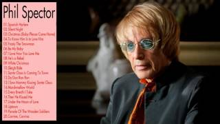 Phil Spector Greatest Hits playlist    Best Songs Of Phil Spector playlist (MP4/HD)