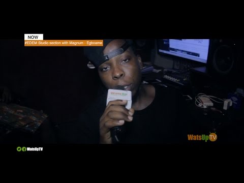 """EDEM Studio session """"EGBOAME"""" with Magnum Beat on WatsUp TV"""