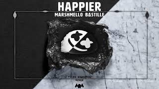 Marshmello ft. Bastille - Happier (Tyler Knighton Remix)