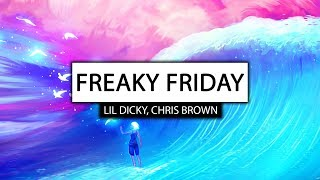 Lil Dicky ‒ Freaky Friday (Lyrics) 🎤 ft. Chris Brown