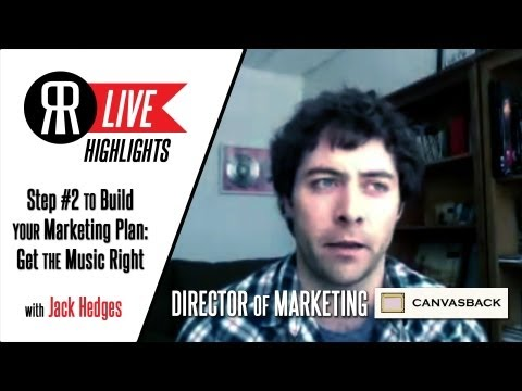 Step #2 to Building a Marketing Plan: Get Your Music Right with Jack Hedges