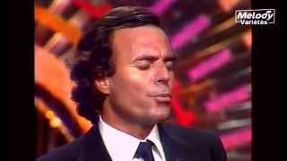 Julio Iglesias - Un jour tu ris, un jour tu pleures [1981]  (HD)