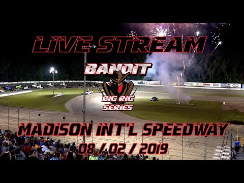 BanditTV Livestream - Madison International Speedway - 8/2/19