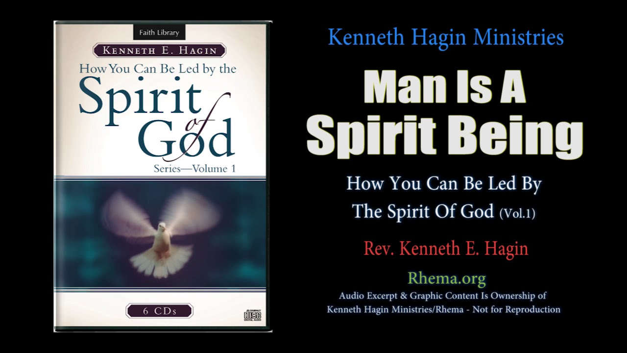 Download Man Is A Spirit Being (How You Can Be Led By The Spirit Of God) | Rev. Kenneth E. Hagin *(Copyright)