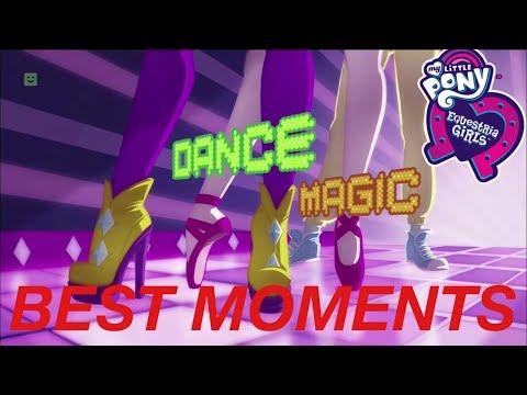 (REUPLOADED)Equestria Girls Dance Magic Best Moments