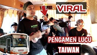 Download Mp3 Viral...nekat Ngamen Di Bus Taiwan