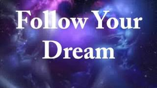 Follow Your Dreams Accompainment