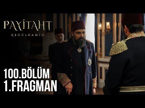 مسلسل السلطان عبد الحميد الثاني الحلقة 100