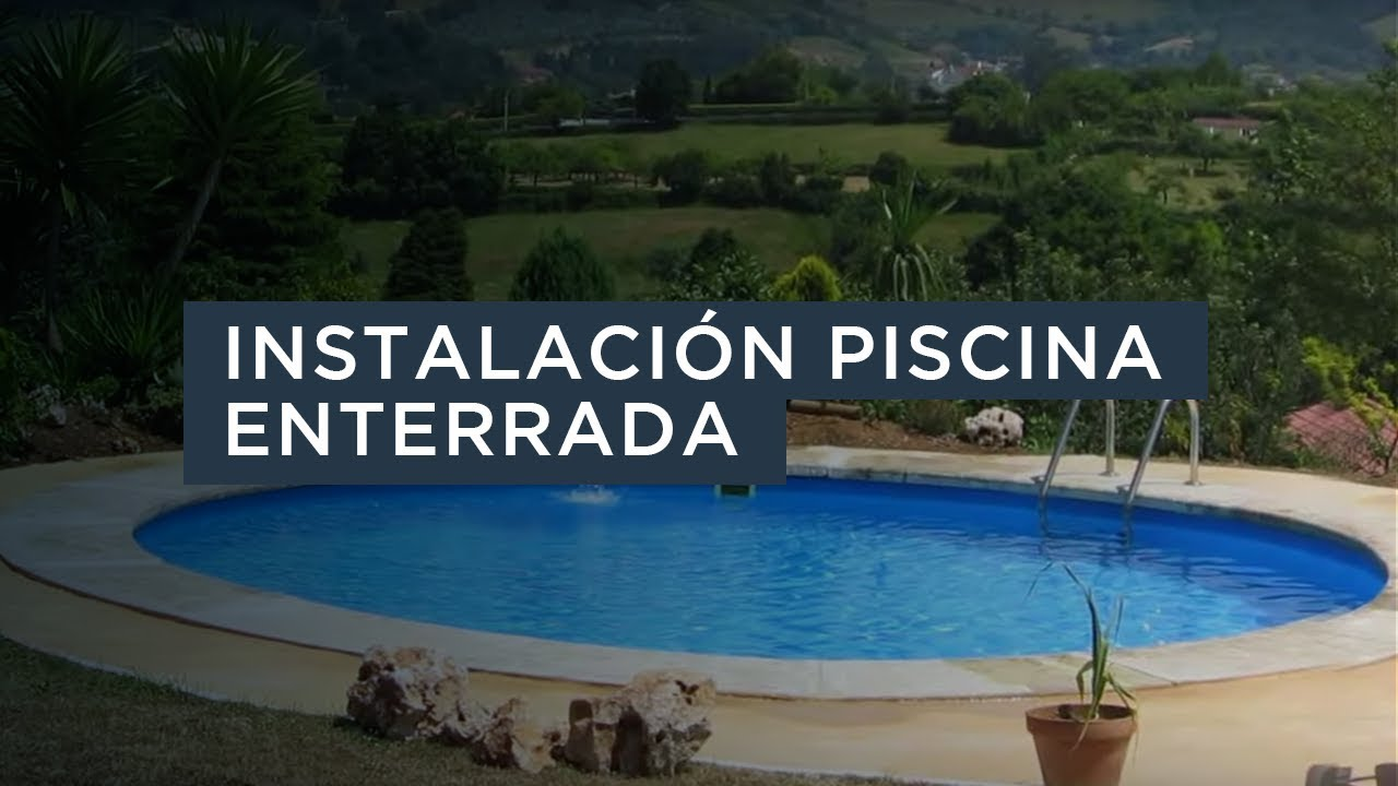 Instalaci N Piscina Enterrada Gre Youtube