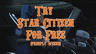 Try Start Citizen for free - Freefly weeks!