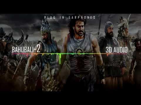 Bahubali 2 (3d background music)
