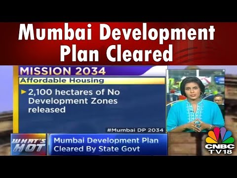 WHAT's HOT | Mumbai Development Plan Cleared By State Govt | CNBC TV18
