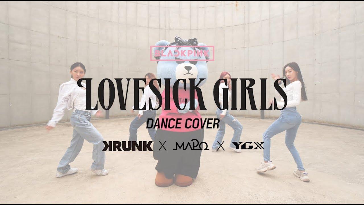 [KRUNK x MAPO] BLACKPINK - 'Lovesick Girls' DANCE COVER  (w/ Crazy of YGX)
