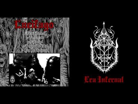 LUCIFAGO - ERA INFERNAL (DEMO-2015) CHATARRA PRODUCCIONES
