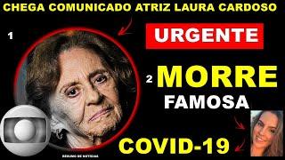 Aos 93 anos Laura Cardoso da Globo noticia chega...| Claudia Raia fala de ...