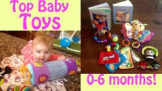 TOP BABY TOYS 0-6 MONTHS!