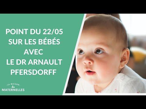 Point du 22/05 sur les bébés avec le Dr Arnault Pfersdorff - La Maison des maternelles #LMDM