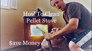 How To Clean A Pellet Stove And Save Money