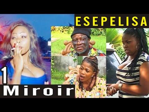 Miroir VOL 1 - Nouveau Theatre Esepelisa 2016 - Groupe Le Réveil - Mussoba Business Prod - Esepelisa