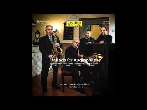 Scott Hamilton, Paolo Birro, Aldo Zunino, Alfred Kramer -  Ballads For Audiophiles (Full Album