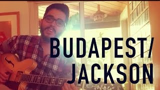 Budapest / Jackson - George Ezra / Johnny Cash (Cover)