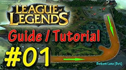 League of Legends ★ Anfänger Guide 2016 ★ #01: Lanes und Positionen Tutorial (Ger/De)