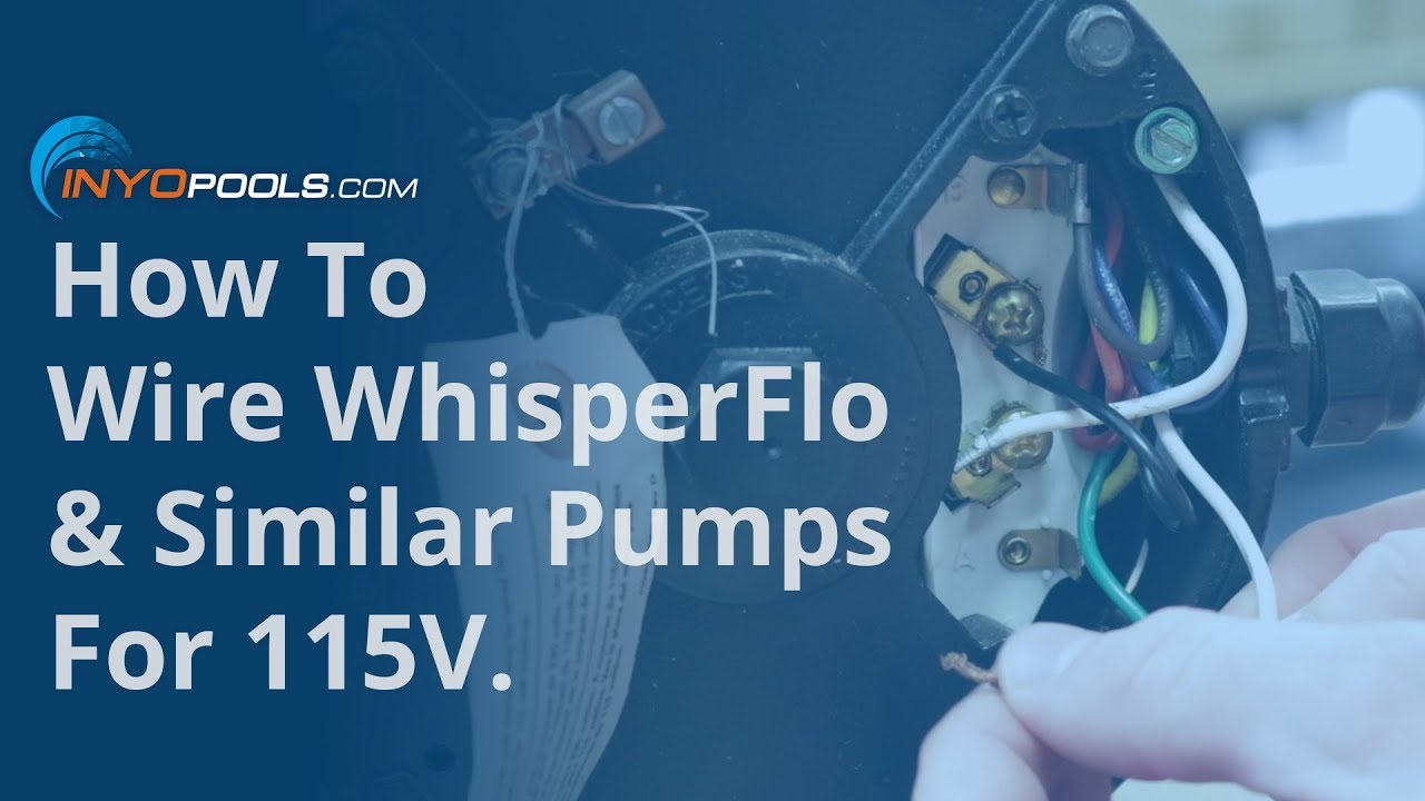 how to wire whisperflo similar pumps for 115v [ 1280 x 720 Pixel ]