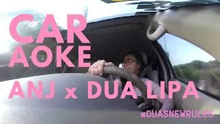 DUA LIPA - NEW RULES #DUASNEWRULES | CAR-AOKE