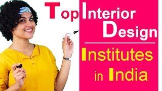 Top Interior Designing Institutes in India
