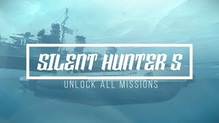 Silent Hunter 5  - Unlock all misions, start with VIIC41 Sub