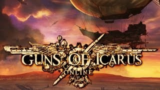 FnD Play - Guns of Icarus Online!