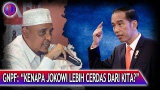 GNPF Gal4u! Kenapa Jokowi Lebih Cerdas daripada Kita?