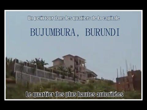 Burundi : Un petit tour dans la capitale burundaise, Bujumbura